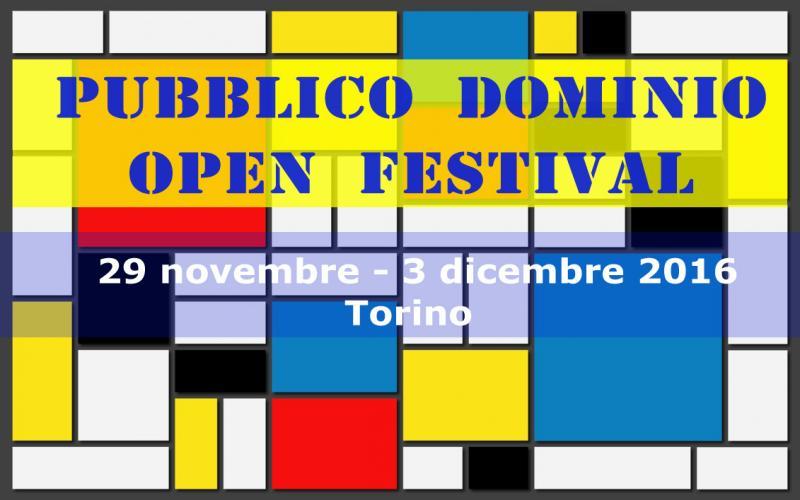 Pubblico Dominio #openfestival Torino 29.11.16 - 03.12.16